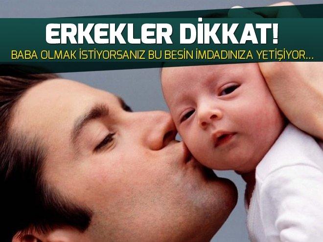 Baba olmak istiyorsanız bu besin imdadınıza yetişiyor...