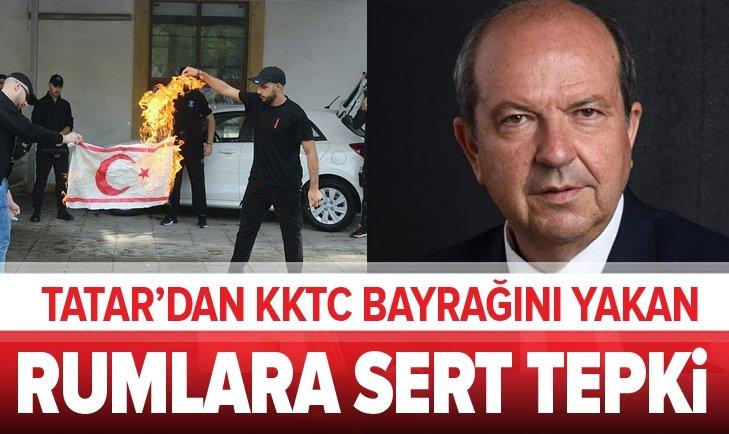 TATAR'DAN KKTC BAYRAĞINI YAKAN RUMLARA SERT TEPKİ!
