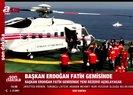 Başkan Erdoğan Fatih gemisinde!
