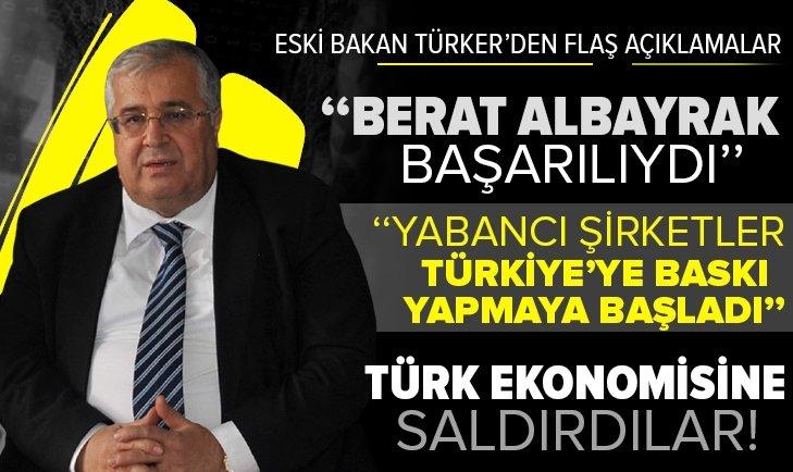 Yurt dışındaki rezerv ülkeye girince saldırı başlattılar! Eski bakan Masum Türker: Berat Albayrak başarılıydı