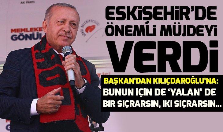 Son dakika: Başkan Erdoğan, Eskişehir'de önemli müjdeyi verdi