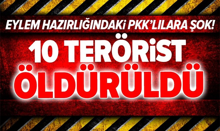 MSB: 10 PKK'LI TERÖRİST ETKİSİZ HALE GETİRİLDİ