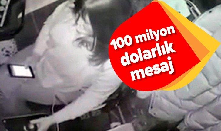 100 MİLYON DOLARLIK MESAJ!