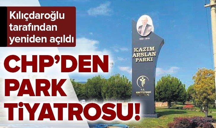 CHP'NİN PARK TİYATROSU! YENİDEN AÇTILAR