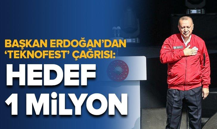 Başkan Erdoğan TEKNOFEST'te konuştu: Hedef 1 milyon...