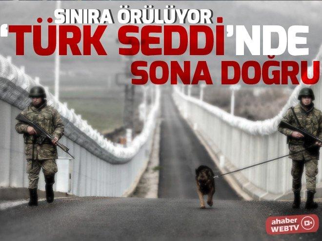'TÜRK SEDDİ'NDE SONA DOĞRU