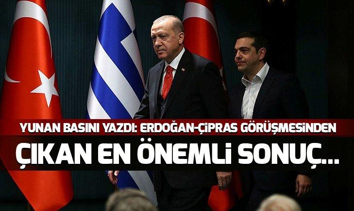 ERDOĞAN-ÇİPRAS GÖRÜŞMESİNDEN ÇIKAN EN ÖNEMLİ SONUÇ...