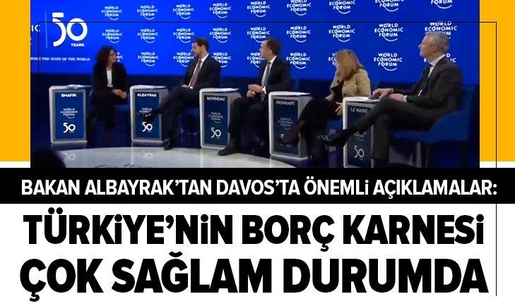 BAKAN ALBAYRAK: TÜRKİYE'NİN BORÇ KARNESİ ÇOK SAĞLAM!
