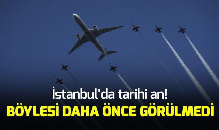BÖYLESİ DAHA ÖNCE GÖRÜLMEDİ! İSTANBUL'DA TARİHİ AN