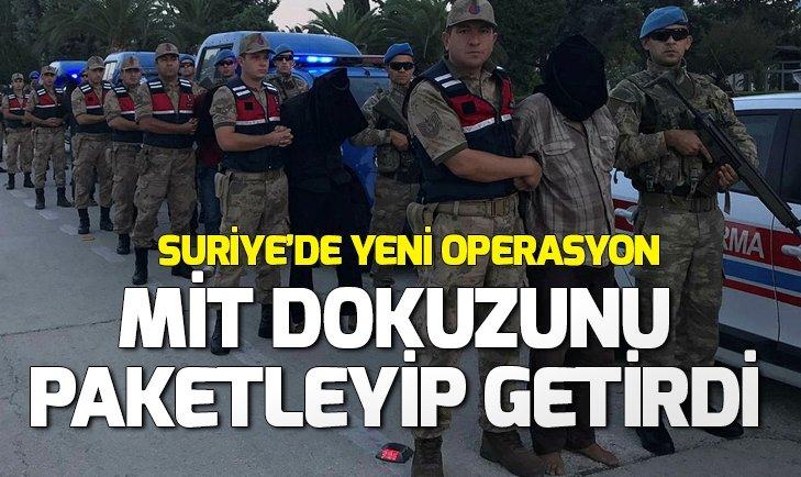 MİT'TEN SURİYE'DE TERÖR OPERASYONU