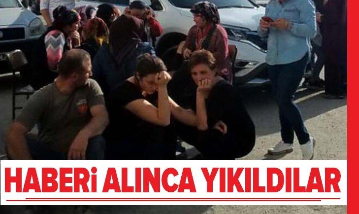 HABERİ ALINCA YIKILDILAR