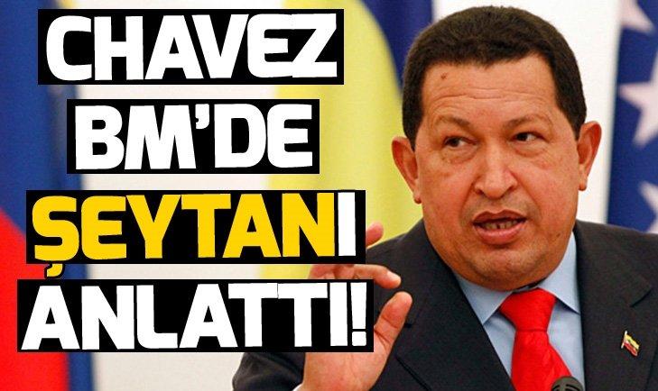 CHAVEZ BM'DE 'ŞEYTAN'I BÖYLE ANLATMIŞTI!