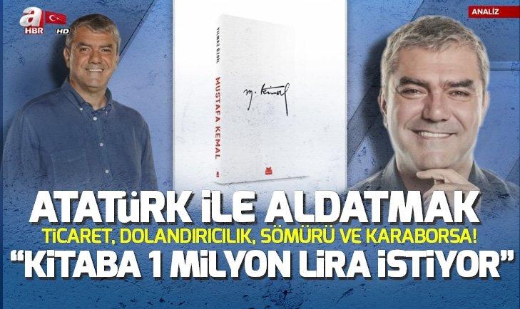 ÖZDİL'İN ATATÜRK TÜCCARLIĞI!.. İŞTE YAŞANANLARIN PERDE ARKASI
