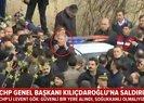 Kılıçdaroğlu'na saldırı! Bakan Akar olay yerinde