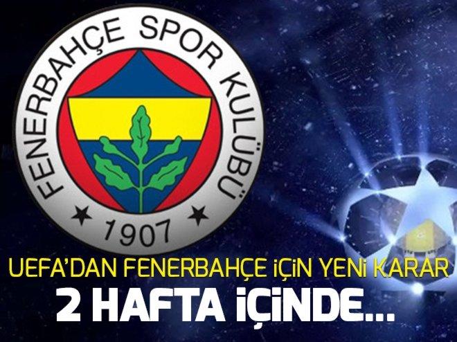 UEFA'DAN FENERBAHÇE KARARI...