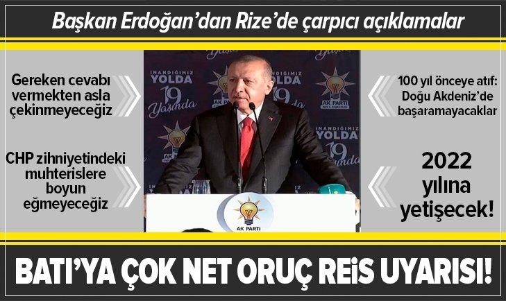 Başkan Erdoğan'dan Batı'ya Oruç Reis uyarısı