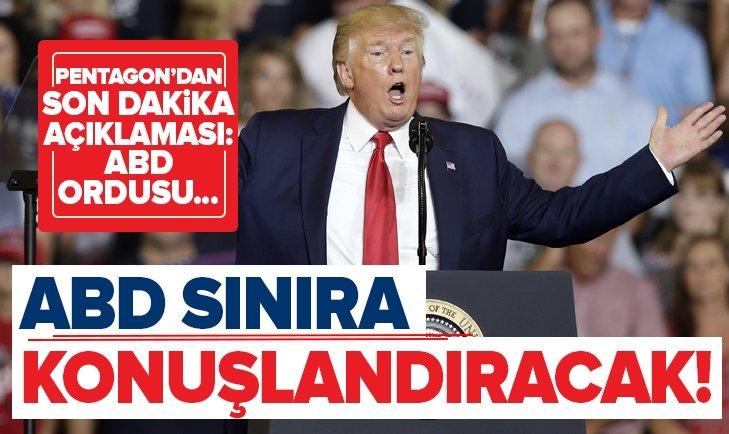 ABD'DEN SINIRA 2 BİN 100 İLAVE ASKER