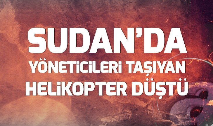 SUDAN'DA HELİKOPTER DÜŞTÜ