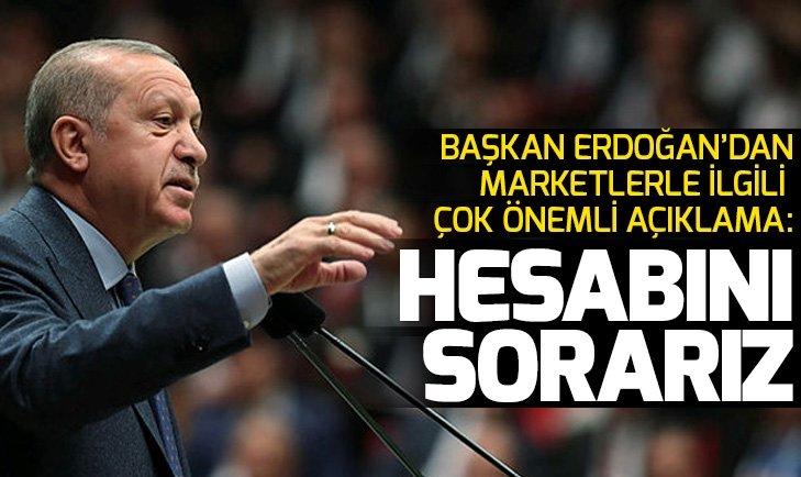 Başkan Erdoğan: Bunun hesabını sorarız