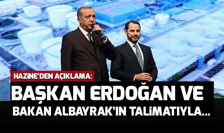 Başkan Erdoğan ve Bakan Berat Albayrak'ın talimatıyla...