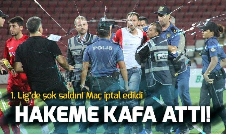 HAKEME KAFA ATTI! MAÇ İPTAL EDİLDİ!