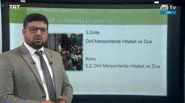 EBA TV - Anadolu İmam Hatip Lisesi Konu, Dini Merasimlerde Hİtabet Dua