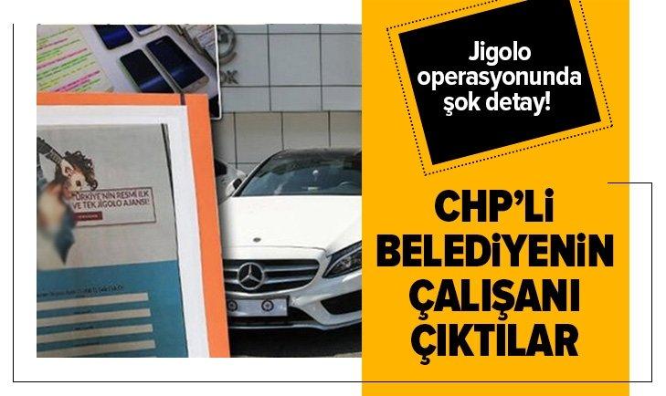 Jigolo operasyonunda şok detay! 2'si CHP'li belediyenin...