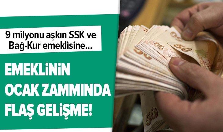 EMEKLİNİN OCAK ZAMMINDA FLAŞ GELİŞME!