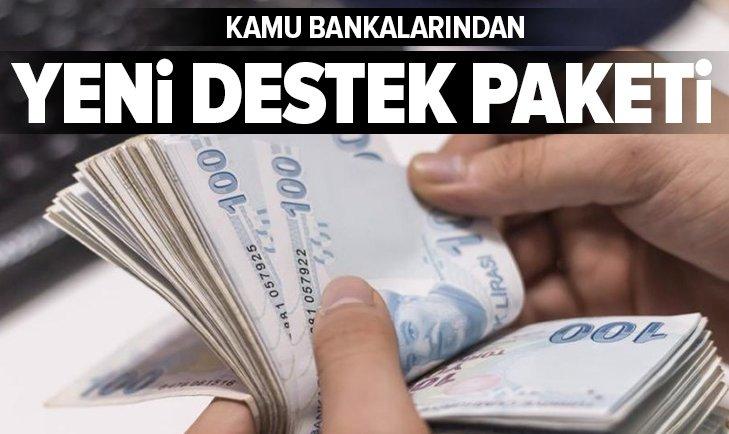 KAMU BANKALARINDAN YENİ DESTEK PAKETİ