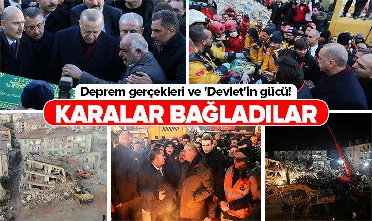 DEPREM GERÇEKLERİ VE 'DEVLET'İN GÜCÜ!