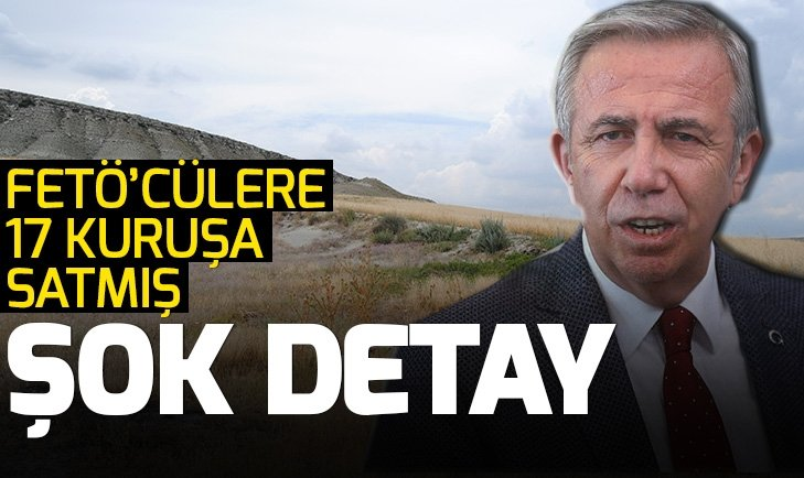 CHPnin Ankara adayı Mansur Yavaş ile ilgili şok FETÖ detayı