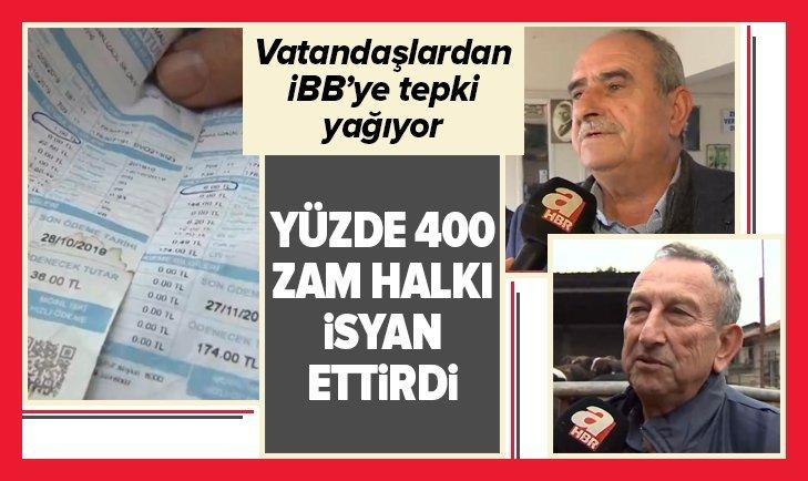 İSTANBUL'DA YÜZDE 400'LÜK ZAM HALKI İSYAN ETTİRDİ