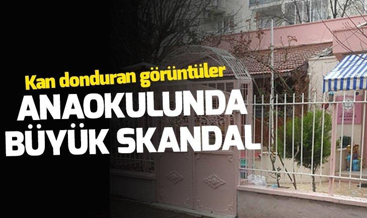 İZMİR'DE ANAOKULUNDA BÜYÜK SKANDAL!