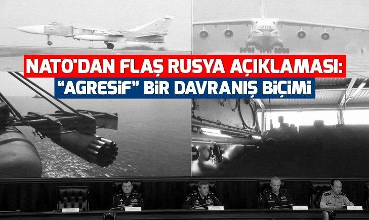 NATO'DAN FLAŞ RUSYA AÇIKLAMASI