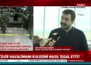15 Temmuzda Atatürk Havalimanında yaşananlar ve CHP lideri Kemal Kılıçdaroğlunun kontrollü kaçışı