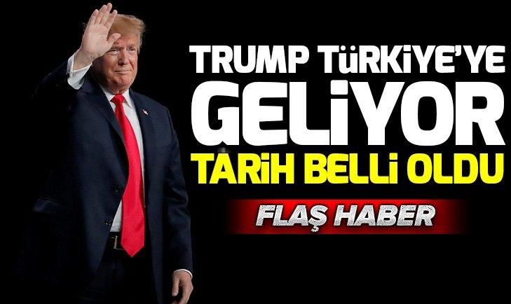 ABD Başkanı Trump Türkiye'ye gelecek