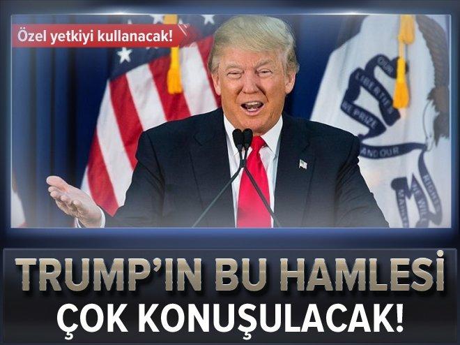 TRUMP'TAN FLAŞ HAMLE! DENGELER ALTÜST OLACAK!