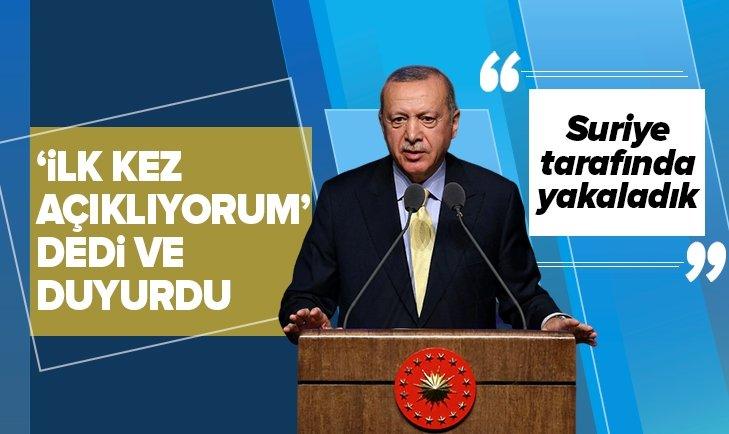 Başkan Erdoğan ilk defa açıklıyorum dedi ve duyurdu