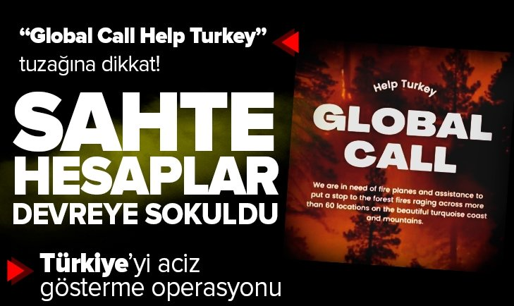 Global Call Help Turkey tuzağına dikkat!