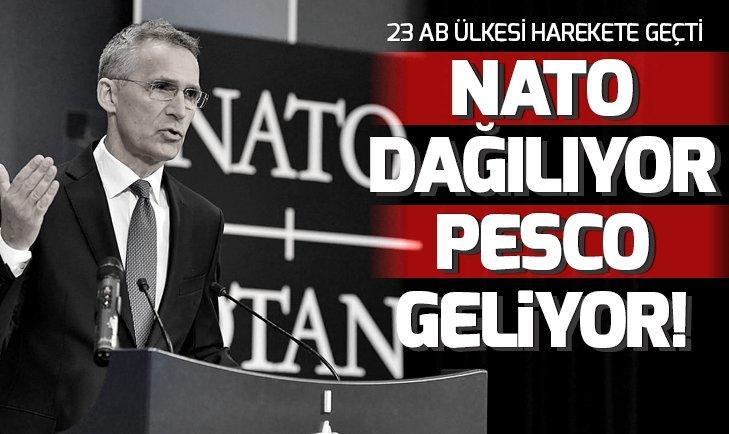 NATO'NUN YERİNE 'PESCO' MU GELİYOR?