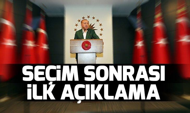 Son dakika: Başkan Erdoğan'dan seçim sonrası açıklama