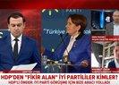 Meral Akşener ile Sırrı Süreyya Önder birbirine girdi   İşte HDP ile İYİ Parti arasındaki kirli kavganın ardında yatan gerçekler...   Video