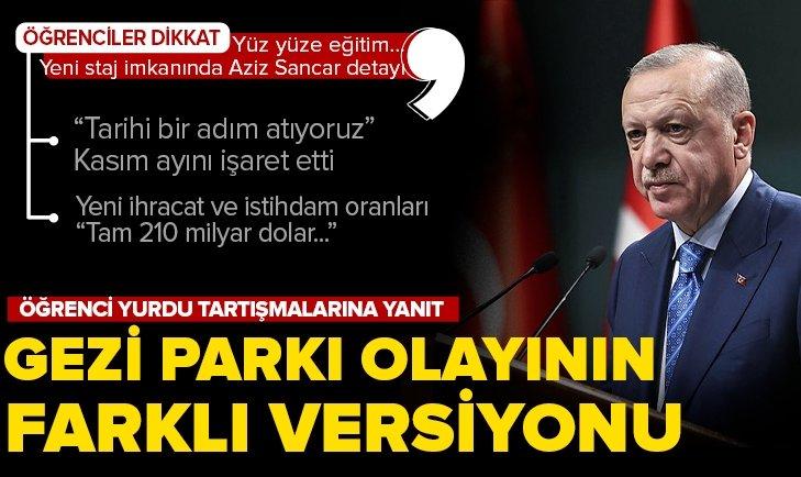 Başkan Recep Tayyip Erdoğan'dan Kabine Toplantısı sonrasında canlı yayında son dakika açıklamaları: Park ve bahçelerde yatanların öğrencilikle alakası yok