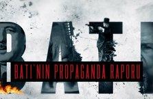 Batı'nın propaganda raporu