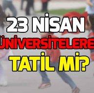 23 Nisan Kuran kursları tatil mi? 23 Nisan Salı üniversitelere tatil oldu mu?