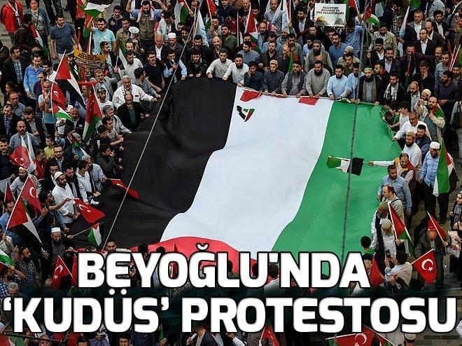 BEYOĞLU'NDA KUDÜS PROTESTOSU