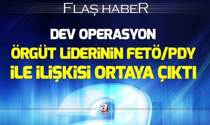 Son dakika: Ankara'da dev operasyon: Örgüt liderinin FETÖ/PDY ile ilişkisi ortaya çıktı