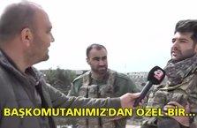 Afrin kahramanı: Başkomutanımız'dan özel bir ricam var