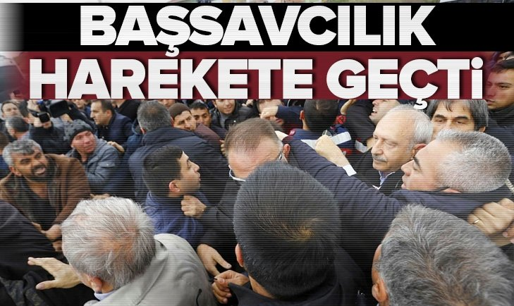 Kemal Kılıçdaroğlu'na saldırıyla ilgili soruşturma başlatıldı