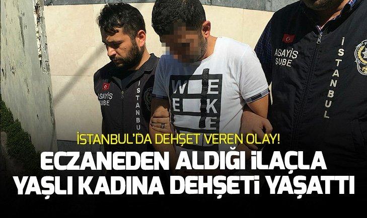 Kadıköy'de dehşet veren olay! Eczaneden aldığı ilaçla yaşlı kadını...